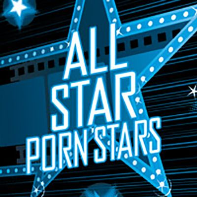 All Star Porn Stars